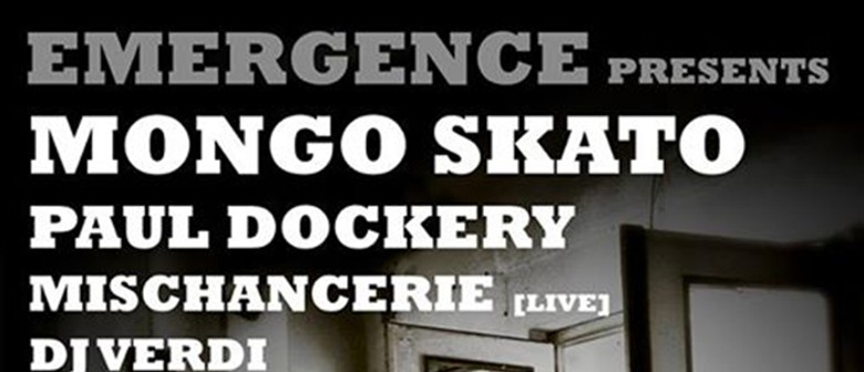 Emergence Presents: Mongo Skato