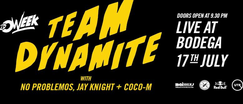 VUWSA & MAI FM Present Team Dynamite
