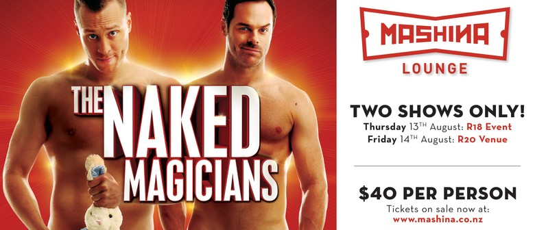 The Naked Magicians - R18 Show