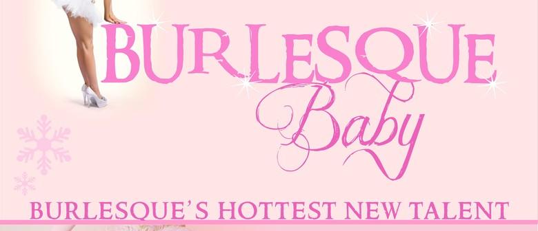 Burlesque Baby August
