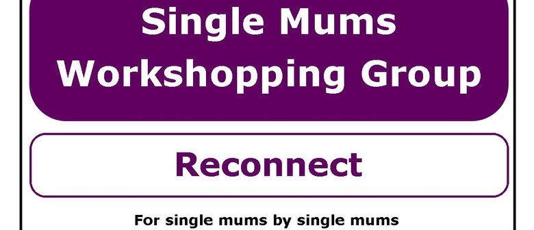 Single Mums SKIP Meet Up - Reconnect