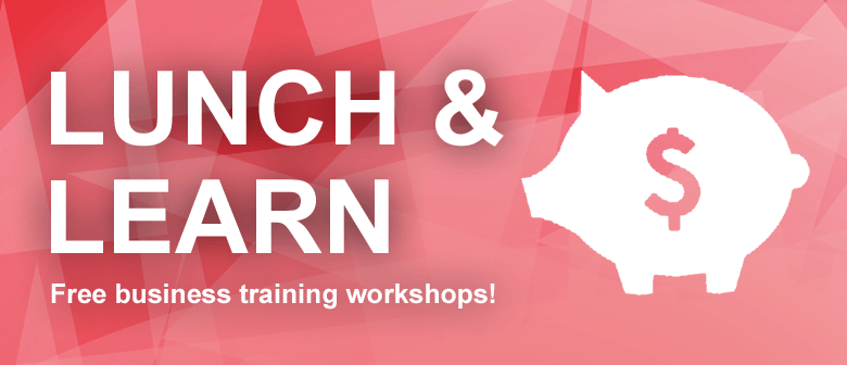 Lunch & Learn - Financial Planning for Start-ups