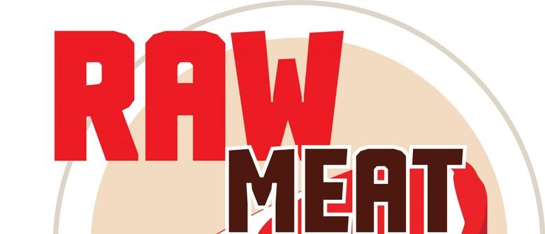 Raw Meat Monday