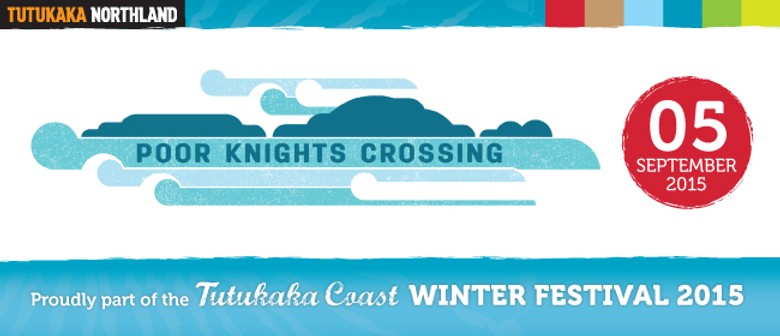 The Poor Knights Crossing 2015