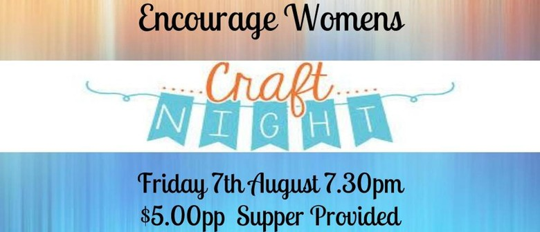 Encourage Womens Craft Night