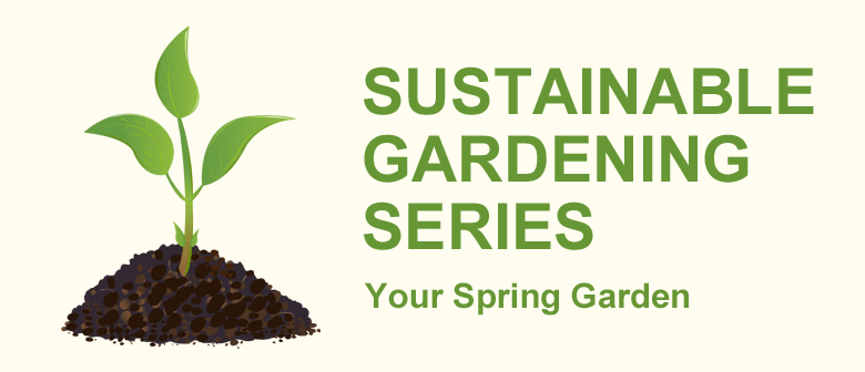 Your Spring Garden