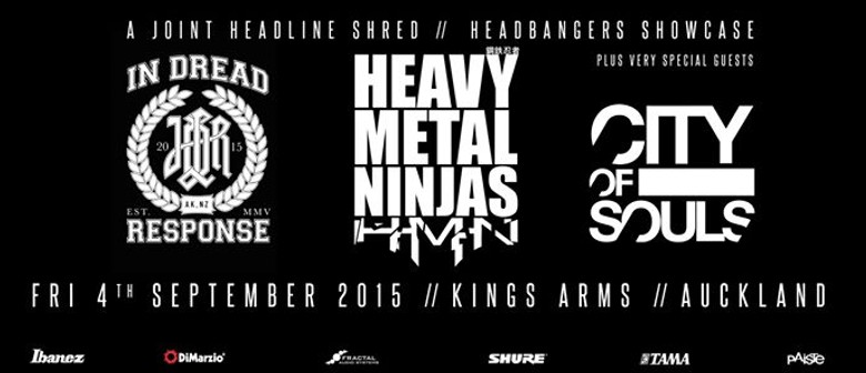 Heavy Metal Ninjas, In Dread Response & City Of Souls