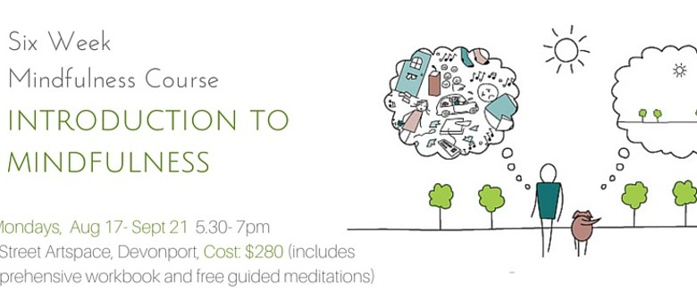 Introduction to Mindfulness Six Week Course