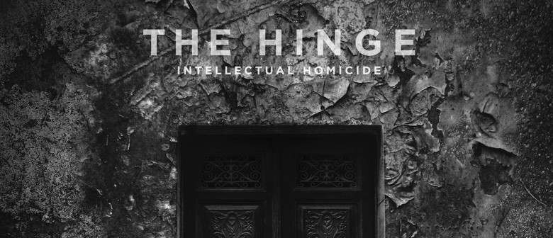 """The Hinge 'Intellectual Homicide"""" EP Release"""