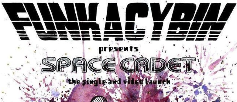 Funkacybin - Space Cadet Single & Video Release
