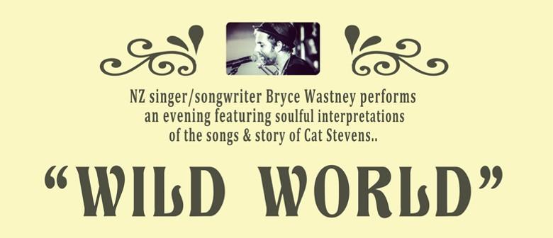 Wild World - Bryce Wastney