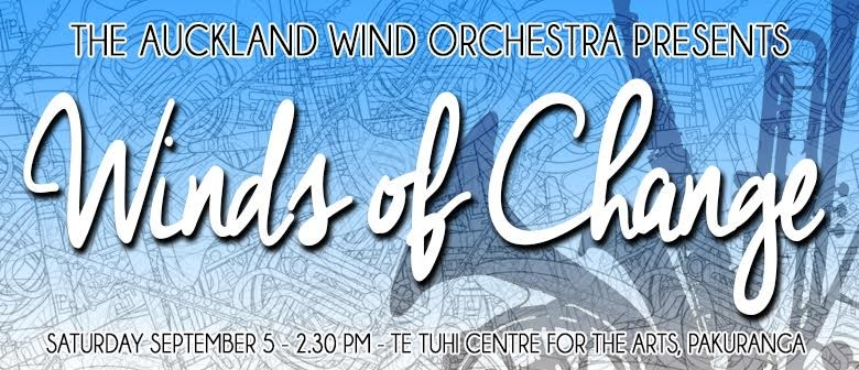 Auckland Wind Orchestra - Winds of Change