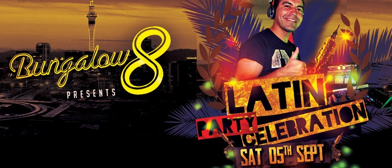 Bungalow 8 Presents: Latin Party Celebration
