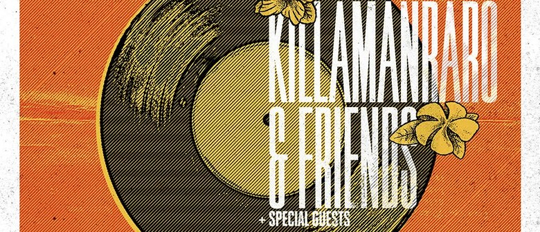 Killamanraro & Friends With Support From Frank Booker