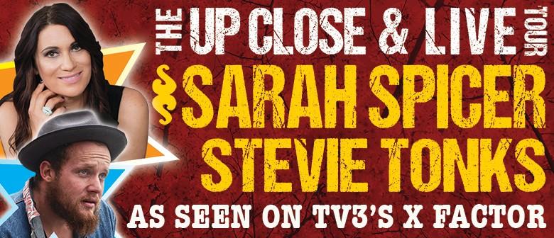 Sarah Spicer & Stevie Tonks - Up Close & Live Tour: CANCELLED