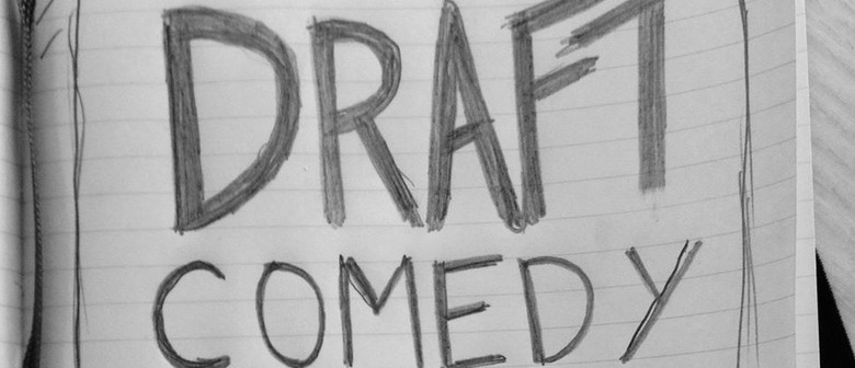 Draft Comedy