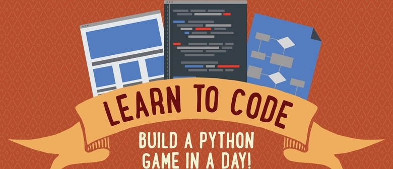 Learn to Code: Build a Phython Game In a Day