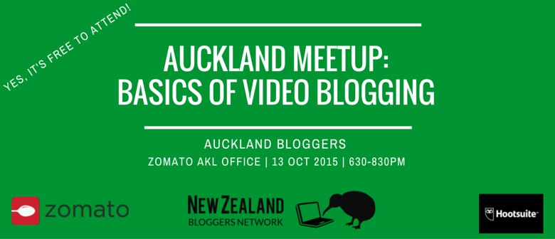 Auckland Meetup: Basics of Video Blogging