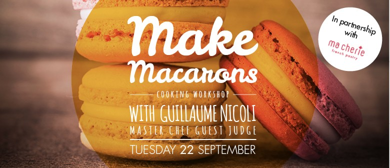 Wine and Food Week - Make Macarons With Guillaume Nicoli