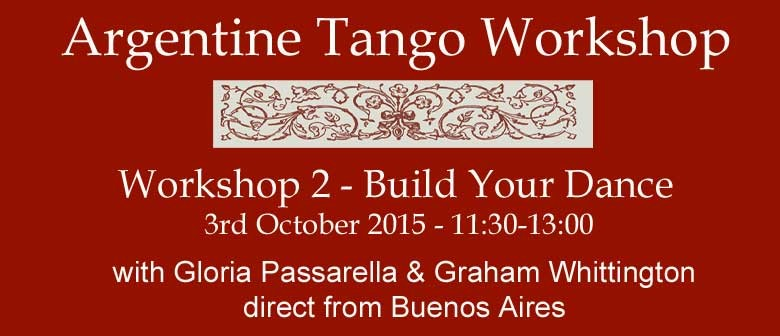 Build Your Dance - Tango Workshop 2