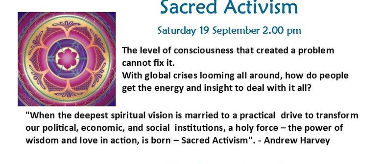 Sacred Activism with Murray Stentiford M Sc (Physics)