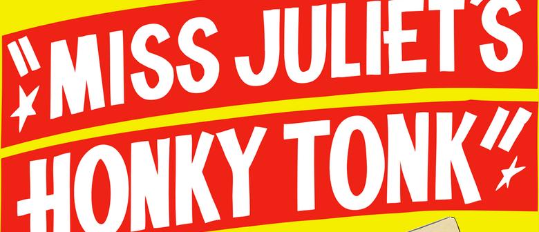 Miss Juliet's Honky-Tonk