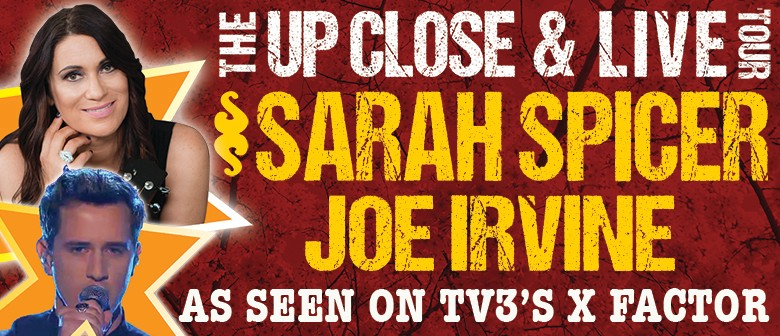 Sarah Spicer & Joe Irvine - Up Close & Live: CANCELLED