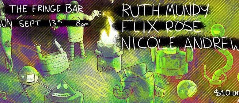 Ruth Mundy, Nicole Andrews, Flix Rose