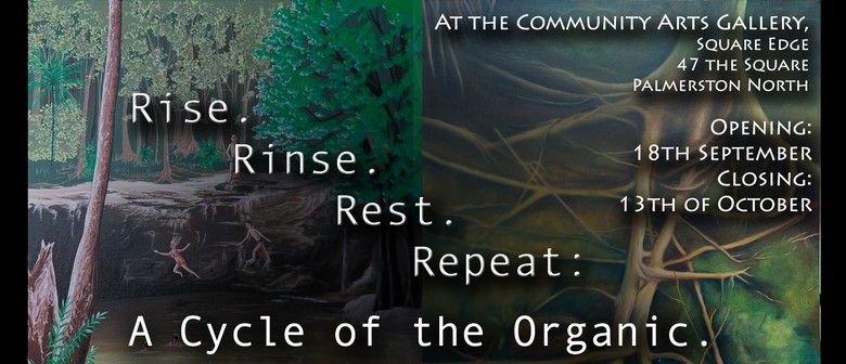 Rise. Rinse. Rest. Repeat: A Cycle of the Organic