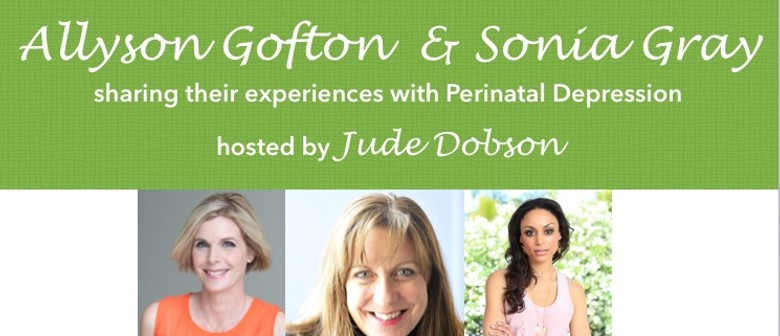 An Evening with Jude Dobson, Allyson Gofton and Sonia Gray