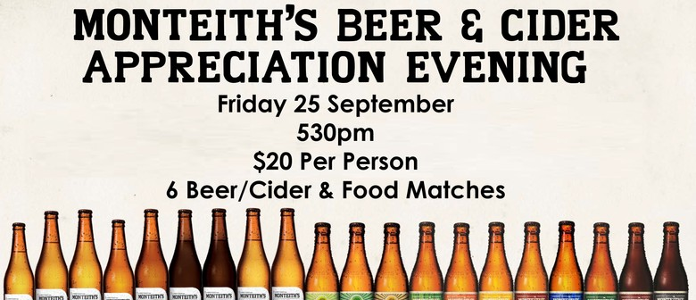 Monteith's Beer & Cider Appreciation Evening