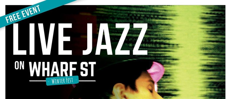 Jazz on Wharf Street - Winterfest