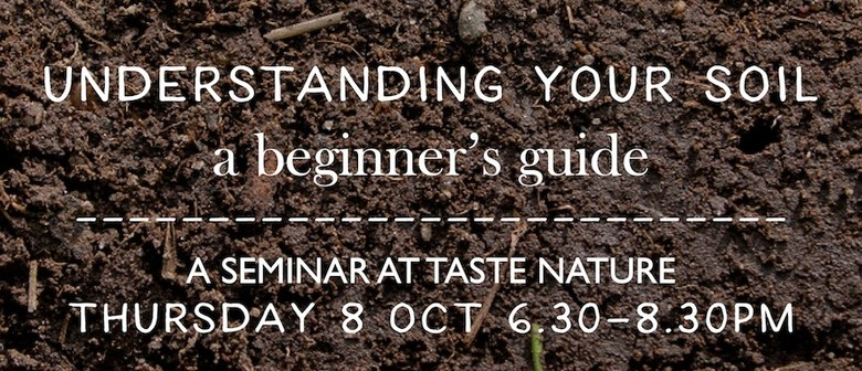 'Understanding Your Soil' Seminar