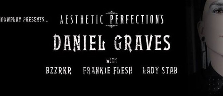 Aesthetic Perfection's Daniel Graves, and guests