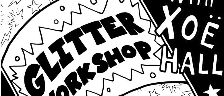 Adults Glitter Workshop