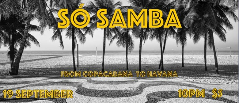 So Samba brings back CopaHavana