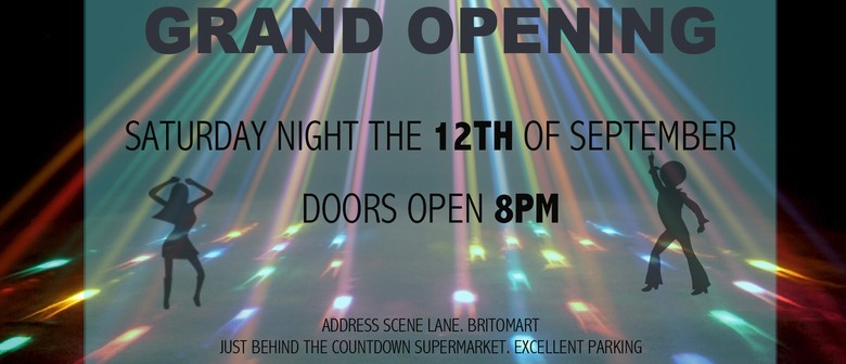 Grand Opening Auckland's Only 40+ Disco the Beat Goes On