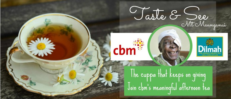 Taste & See - The Cuppa That Keeps On Giving