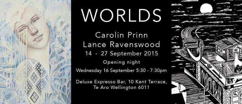 Worlds: Carolin Prinn & Lance Ravenswood