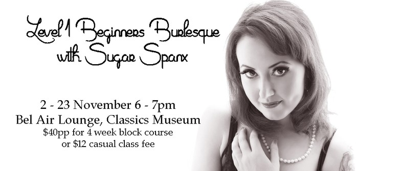 Level 1 Burlesque Course with Sugar Spanx