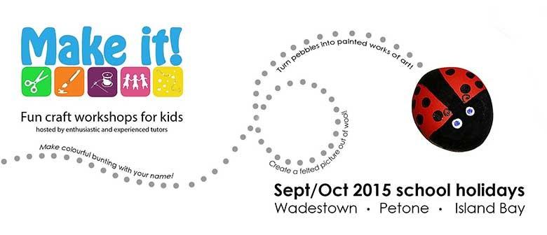 Make It In Wadestown - Kids' Craft Workshop