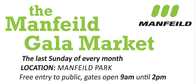 The Manfeild Gala Market.