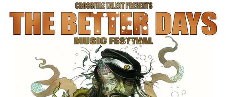 Crossfire Talent Presents: The Better Days