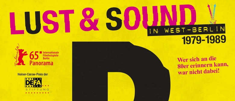 B-Movie: Lust and Sound in West-Berlin