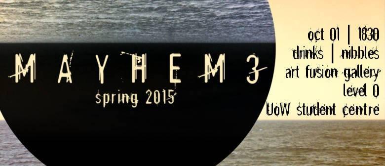 Mayhem Literary Journal Issue Three Launch