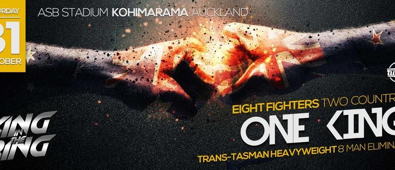 King in the Ring 100 Trans-Tasman 8 Man