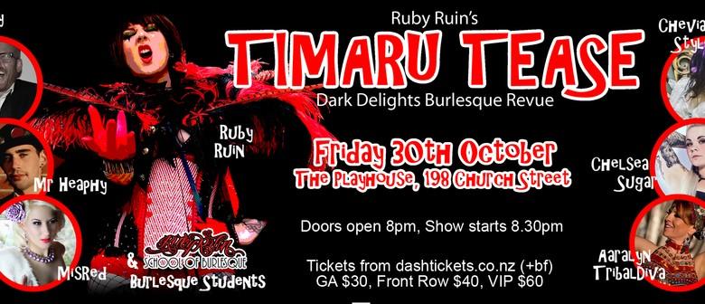 Timaru Tease - Dark Delights Burlesque Revue