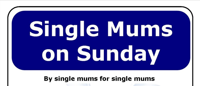 Single Mums on Sunday