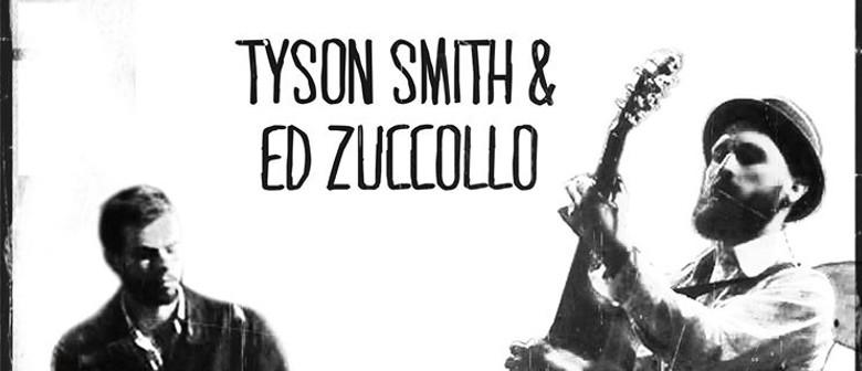 Tyson Smith & Ed Zuccollo