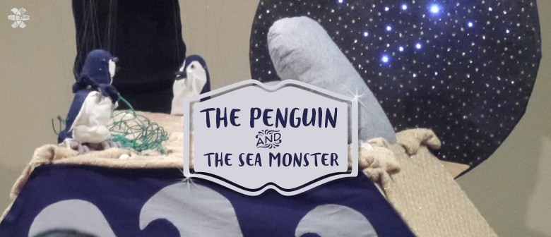 The Penguin and the Sea Monster Puppet Show by Anna Bailey